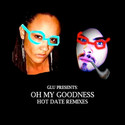 Hot Date Remixes (OMG/GLU) by glu