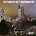 Gardens of Tomorrow by Blair Hannah Payne (BHP)