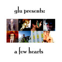 A Few Hearts: Hand picked Alonetone tunes to indulge your somber mood by glu