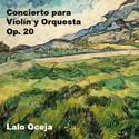 Violin concerto Op. 20 by Lalo Oceja