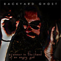 A Sinner In The Hand Of An Angry God by Backyard Ghost