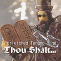 Thou Shalt (RPM) by Farfetched Tangmo Band