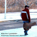 Keeping Constant Motion by Keith Landry