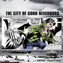 The City of Good Neighbors by Peter Fedofsky