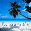 Tu creación by Lalo Oceja
