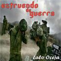 Estruendo de guerra by Lalo Oceja