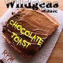 Chocolate Toast by Wildgeas Music