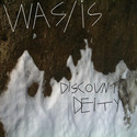 Was/Is by Discount Deity