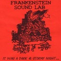 IT WAS A DARK & STORMY NIGHT... by Frankenstein Sound Lab