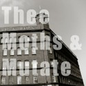 Thee Moths v/s MUTATE Split Tape by MUTATE