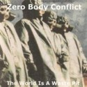 Zero Body Conflict by Mike Giles