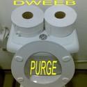 Purge by Dweeb