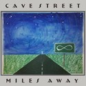 Miles Away by Cave Street