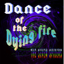 The Seven Spiders - Dance of the Dying Fire by The Old Grey Wolf Ltd Co