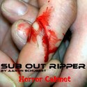 7.Horror Cabinet by SUB OUT RIPPER
