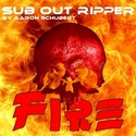 11.Fire by SUB OUT RIPPER
