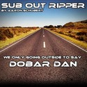 16.Dobar Dan by SUB OUT RIPPER