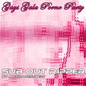 21.Gays Gala Porno Party by SUB OUT RIPPER