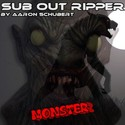 32.Monster by SUB OUT RIPPER