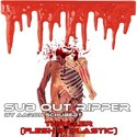 36.Thriller (Flesh in Plastic) by SUB OUT RIPPER