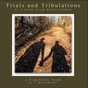 Trials & Tribulations by angie fights crime