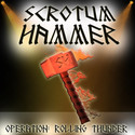 Scrotum Hammer - Op: Rolling Thunder by IronAngel