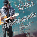 Psychedelacoustic vol. 8 by kavin.