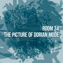 The Picture of Dorian Mode by Room 34
