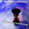 Shatter The Glass With Dialed Sand by AMUC