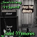 Faded Memroies by Surviving Myself