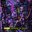 Bathing In Resin by Fyrce Muons