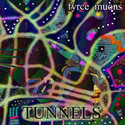 Tunnels by Fyrce Muons