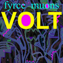 Volt by Fyrce Muons