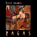 Ragas by Fyrce Muons