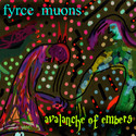 Avalanche Of Embers by Fyrce Muons