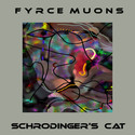 Schrodinger's Cat by Fyrce Muons