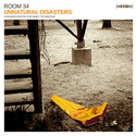 Unnatural Disasters by Room 34