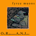 Only Rightousness And Not Justice by Fyrce Muons
