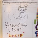 Breaking Light-LUCID (2009 RPM Challenge) by Breaking Light