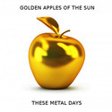 Golden Apples Of The Sun by These Metal Days