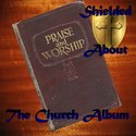 The Church Album by Shielded About