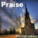 Praise by Johnny Stone