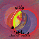 shadow walker by gilly