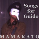 Songs for Guido by Mamakato