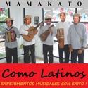 Como Latinos by Mamakato