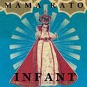 I N F A N T by Mamakato