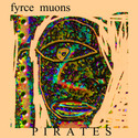 Pirates by Fyrce Muons
