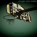 Straight Outta Malden [EP] by Matt Ferrara