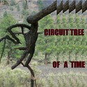 Of A Time (RPM09) by Circuit Tree