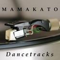 Dancetracks by Mamakato